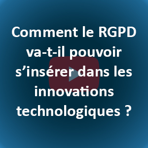 RGPD innovations technologiques
