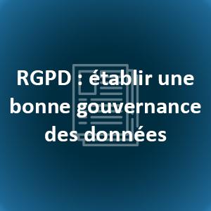 RGPD établir une gouvernance des données